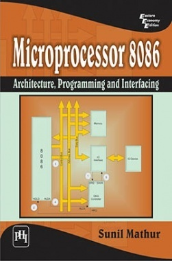 Microprocessor 8086 : Architecture,Programming And Interfacing
