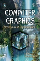 Computer Graphics : Algorithms And Implementations