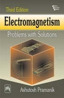 Electromagnetism: Problems With Solutions