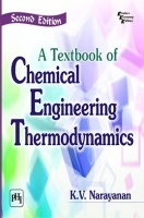 Textbook Of Chemical Engineering Thermodynamics
