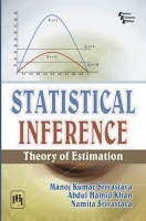 Statistical Inference: Theory Of Estimation