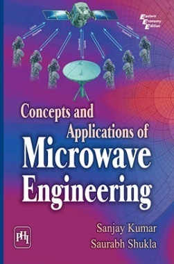 Concepts And Applications Of Microwave Engineering
