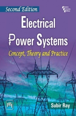Electrical Power Systems: Concept,Theory And Practice