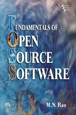 Fundamentals Of Open Source Software: A Developer'S Perspective