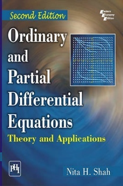 Ordinary And Partial Differential Equations: Theory And Applications
