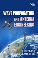 Wave Propagation And Antenna Engineering