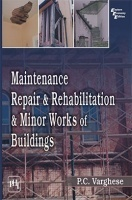 Maintenance, Repair & Rehabilitation & Minor Works Of Buildings