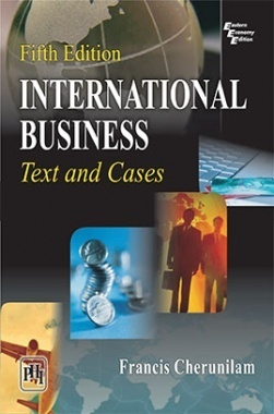 International Business : Text And Cases, Fifth Edition