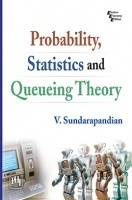 Probability, Statistics And Queuing Theory