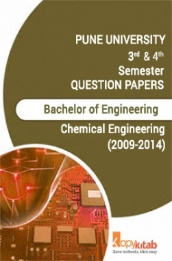 PUNE UNIVERSITY QUESTION  QUESTION PAPERS 2nd Year Chemical Engineering (2009-2014)