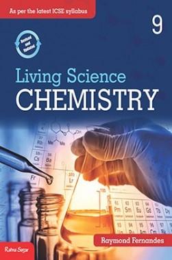 ICSE Living Science Chemistry Class IX
