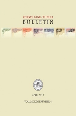 Reserve Bank of India Bulletin April 2013 Volume LXVII Number 4