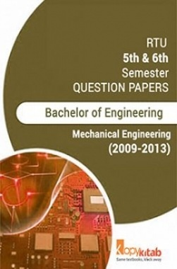RTU QUESTION PAPERS 3nd Year Mechanical 2009-2013