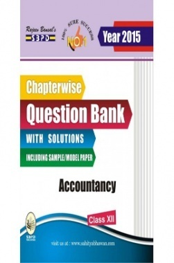 Chapterwise question bank with solutions Accountancy Class XIIth