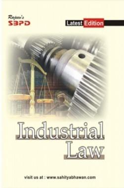 Industrial Law for B. Com. III  by Anju Agarwal, Dr. Sudhir Kumar Chauhan