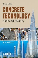 Concrete Technology (Theory And Practice)