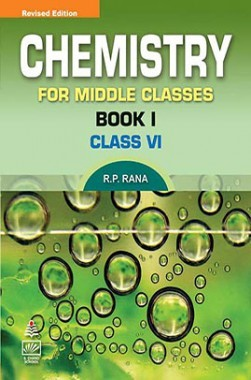 Chemistry For Middle Book I For Class-VI