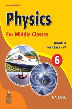 Physics For Middle Class VI