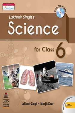 Lakhmir Singh's Science For Class VI