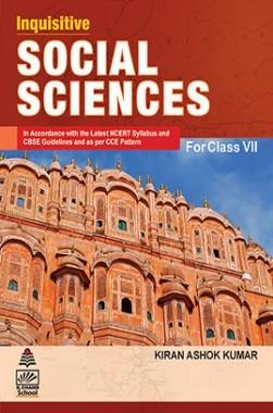 Inquisitive Social Sciences For Class VII