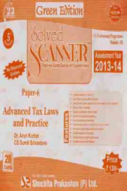 Solved Scanner CS Professional Programme Advanced Tax Laws and Practice M-III Paper-6 Dec-2013