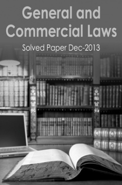 ICSI Solved Scanner General and Commercial Law Solved Questions Dec 2013
