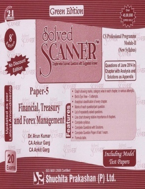 Solved Scanner CS Professional Programme Module  II Paper 5  Financial, Treasury and Forex Management New Syllabus July 2014