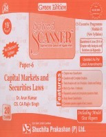 Solved Scanner CSEP Module-II Capital Markets and Securities Laws Paper-6 by Dr. Arun Kumar, CS. CA Rajiv Singh July 2014