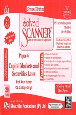 Solved Scanner CS Executive Programme Module-II ( New Syllabus ) Paper-6 Capital Markets and Securities Laws Green Edition (Jul-2015)