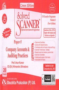 Solved Scanner CS Executive Programme Module-II New Syllabus Paper-5 Company Accounts Auditing Practices Green Editon (Dec-2015)