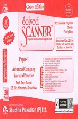 Solved Scanner CS Professional Programme Module-I New Syllabus Paper-1 Advanced Company Law and Practice Green Edtion (Dec-2015)