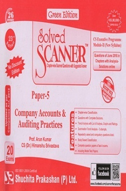 Solved Scanner CS Executive Programme Module-II New Syllabus Paper-5 Company Accounts Auditing Practices Green Editon (Jul-2016)