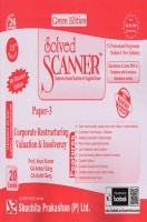 Solved Scanner CS Professional Programme Module-I New Syllabus Paper-3 Corporate Restructuring Valuation and Insolvency Green Edition (Jul-2016)