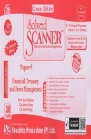 Solved Scanner CS Professional Programme Module-II New Syllabus Paper-5 Financial, Treasury and Forex Management Green Edition (Jul-2016)