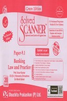 Solved Scanner CS Professional Programme Module-III Paper-9.1 Banking Law and Practice (New Syllabus) Green Edition (Jul-2016)