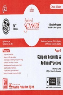 Solved Scanner CS Executive Programme Module-II New Syllabus Paper-5 Company Accounts Auditing Practices Green Editon (Dec-2016)