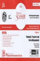 Solved Scanner CS Professional Programme Module-II New Syllabus Paper-5 Financial, Treasury and Forex Management Green Edition (Dec-2016)