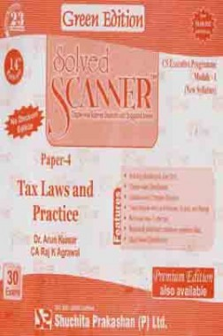 Solved Scanner CS Executive Programme Tax Laws and Practice Paper-4 Dec 2013