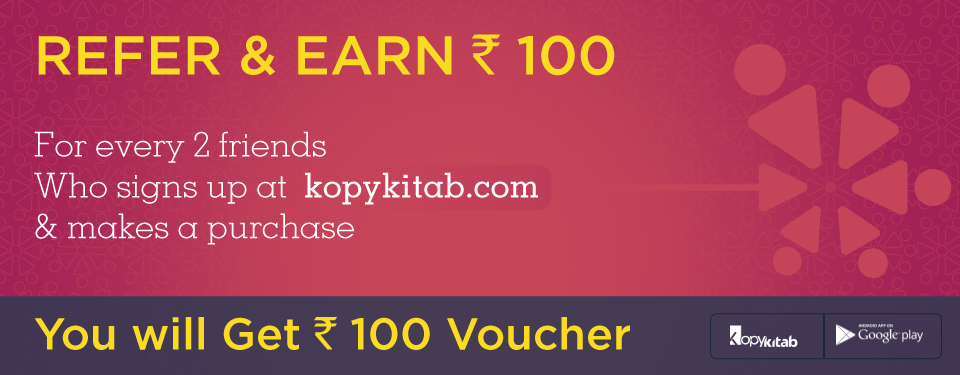 For every 2 friends who signs up at kopykitab.com and makes a purchase. You will get Rs. 100 Voucher.