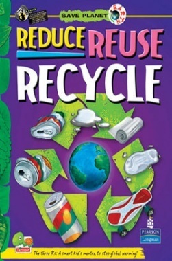 Save Planet Earth : Reduce Reuse Recycle