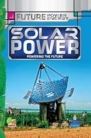 Future Power,Future Energy : Solar Power