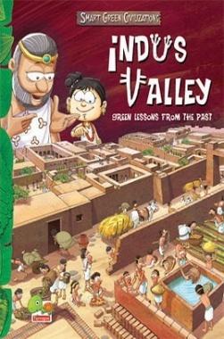 Smart Green Civilizations : Indus Valley