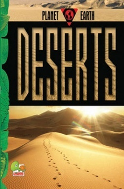 Planet Earth : Deserts