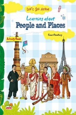 Let's Get Active : Learning about Peoples and Places (An illustrated activity book that teaches young learners all about people and exciting places)