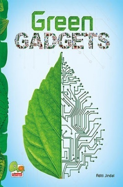 Green Gadgets (A savvy, green guide to gadgets for a sustainable, low-carbon lifestyle)