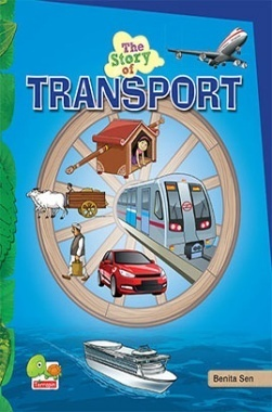 The Story of Transport (Walk, cycle, carpool. Harness the power of smart, green travel!)