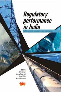 Regulatory Performance in India : Achievements, Constraints And Future Action