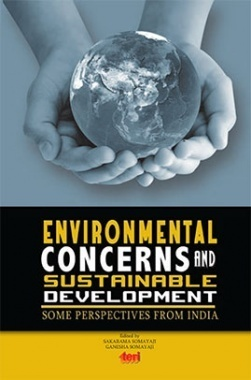 Environmental Concerns and Sustainable Development:  Some Perspectives From India
