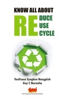 Know All About : Reduce, Reuse And Recycle