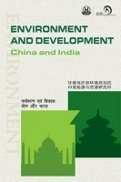 Environment and Development : China and India